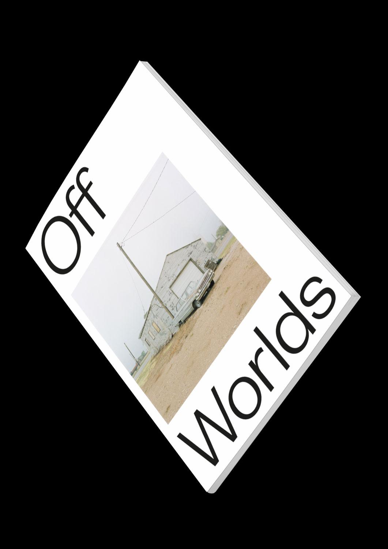 Off Worlds